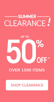 Summer Clearance up to 50% off* over 1500 items